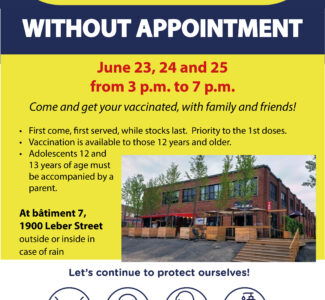 COVID vaccination without appointment at Bâtiment 7, June 23, 24 and 25